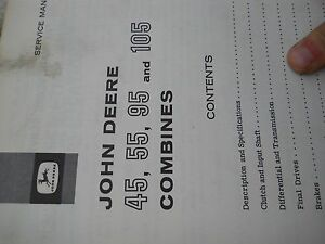 John Deere Service Manual For 45 55 95 105 Combines