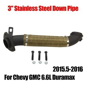 3 Stainless Steel Down Pipe Fit 2015 5 2016 15 16 Chevy Gmc 6 6l Duramax