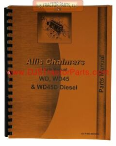 Allis Chalmers wd Wd45 Gas Diesel Lp Parts Manual Man1739d