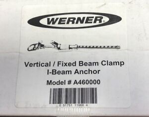 New Werner A460000 Fixed I beam Anchor Flanges From 4 In To 14 In Free Shipping