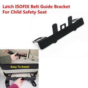 Universal Latch Isofix Belt Guide Bracket For Child Safety Seat On Compact Grade