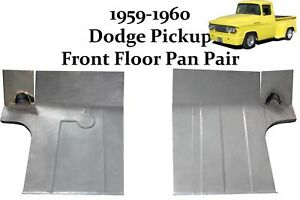 1959 1960 Dodge Pickup Truck Front Floor Pans Pair