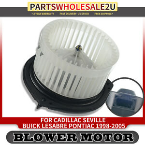 Hvac Heater Blower Motor W Fan Cage For Cadillac Buick Pontiac 2002 2005 700110