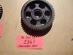 Ford 3000 Tractor Used Camshaft Gear Ref Part E3nn6n251bb