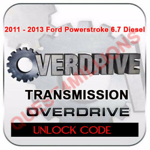 H S Overdrive Transmission Unlock Code For Ford Powerstroke 6 7 2011 2013