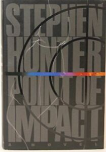 Bob Lee Swagger: Point of Impact Bk. 1 by Stephen Hunter 1993 Hardcover $17.79