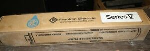 Franklin Electric 15fv07p4 3w230 Series V 5 Submersible Pump 15gpm 3 4hp 230v