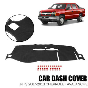 Fits 2007 2013 Chevrolet Avalanche Dash Cover Mat Dashboard Pad Black