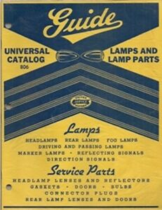 1920s To 1937 Guide Headlamp Lenses And Lamp Parts Illustrated Catalog