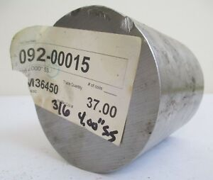 4 Diameter 316 Stainless Steel Cold Finish Round Rod 4 125 Length Lathe Bar