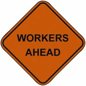 Pro safe Workers Ahead 48 Inch Square Nylon Construction Roadway Sign Orang