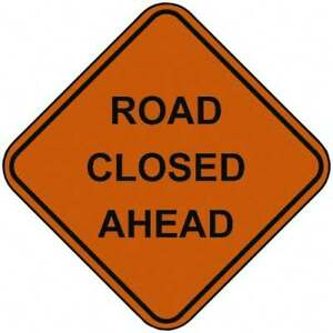 Pro safe Road Closed Ahead 48 Inch Square Nylon Construction Roadway Sign O