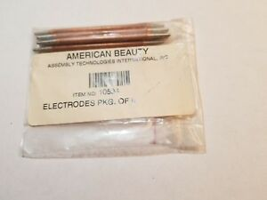 American Beauty 1 8 Soldering Electrodes Pn 10594 New 6 Pc Lot