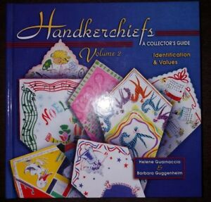 Hankerchiefs Hankies Collectors Guide Book Vol 2 Guggenheim New