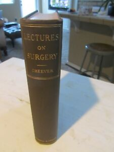 Lectures On Surgery Book Cheever C1898 2nd Edition