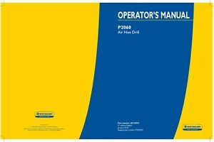 New Holland P2060 Air Hoe Drill Planting Seeding Operators Manual