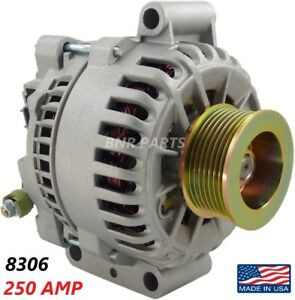 250 Amp 8306 Alternator Ford Excursion E series F series 6 0 New High Output Hd
