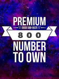 800 Toll Free Phone Number Premium Number To Own 800 588 0025