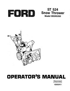New Holland Ford Se4525 St 524 Snow Thrower Attachment Operators Manual