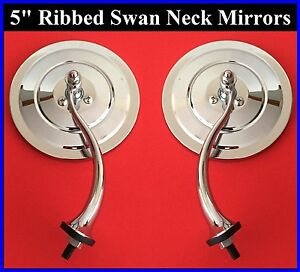 5 Swan Neck Ribbed Rear View Mirrors Door Cowl Exterior Round Hot Rod Streetrod