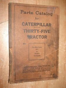 Cat 35 Caterpillar Thirty five Tractor Parts Catalog Rare Parts Book Manual
