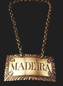 Sterling Silver Decanter Tag 18th C Madeira