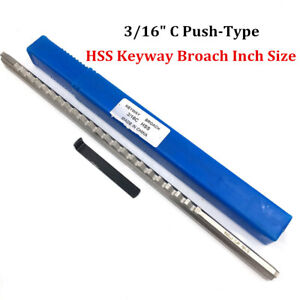 3 16 C Push Type Keyway Broach 3 16 Inch Size Hss Cutter Cnc Metalworking Tool