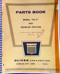 Parts Manual For Oliver Oc 3 Crawlers last Edition With All The Changes