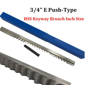 3 4 Keyway Broach E Type Inch Size Hss Cutting Tool For Cnc Metalworking Cutter