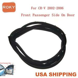 Door Opening Weatherstripping Seal Rubber Strip Front Right For Cr V 2002 2006