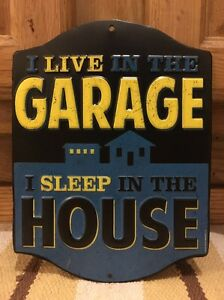 I Live In The Garage Metal Wall Decor Gas Pump Oil Vintage Style Car Truck Coupe