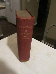 Practice Of Medicine Book Osler 7th Edition C1911 Rare Medical Reference