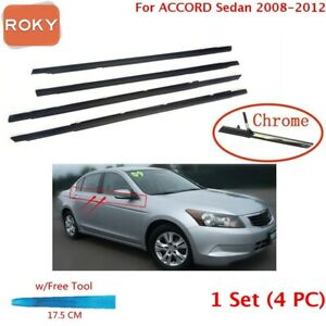 For Accord 2008 2011 2012 Window Molding Weatherstrip Rubber Seal Chrome 4pc