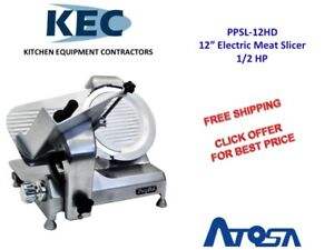 Atosa 12 Heavy Duty Electric Meat Slicer 1 2 Hp Ppsl 12hd