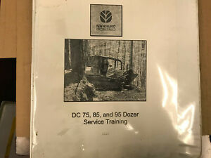 Oem New Holland Service Training Manual Dc 75 85 95 Dozer 04