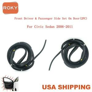 2 Pc Front Door Opening Weatherstrip Seal Rubber For Civic Sedan 2006 2011