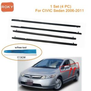 For Civic Sedan 2006 2011 Window Weatherstrip 4pc Sweep Belt Outer W Tool