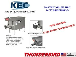 Thunderbird Stainless Steel Meat Grinder Tb500e 32