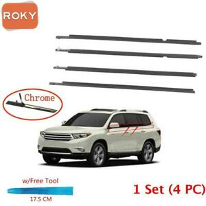 For Toyota Highlander 2010 2013 4pc Window Weatherstrip Sweep Belt Outer Chrome