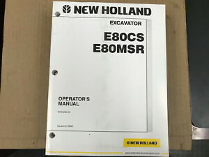 Oem New Holland Operators Manual E80cs E80msr Excavator 01 06