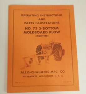 Allis Chalmers 73 3 Bottom Pick Up Plow Owner s Manual Snap Coupler