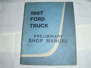 1967 Ford Truck Preliminary Shop Manual Book
