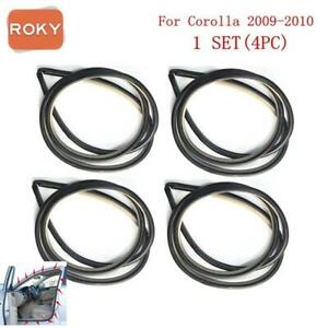 4 Pc Rubber Seal Weatherstrip On Body Frame Car For Toyota Corolla 2009 2010