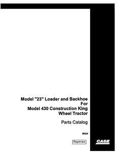 Case 23 Loader Backhoe 430 Const King Wheel Trac Parts Catalog Manual