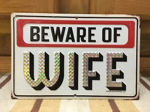 Beware Of Wife Funny Metal Decor Office Garage Vintage Style Tools