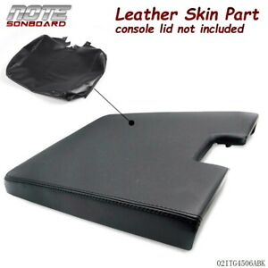 2007 2013 Leather Center Console Lid Armrest Cover For Silverado Tahoe Sierra