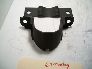 1967 Ford Mustang Cougar Steering Column Support Bracket