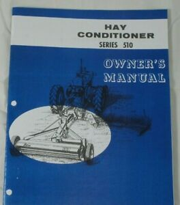 Ford Series 510 Trailing Pto Driven Hay Conditioner Crimper Roller Owners Manual