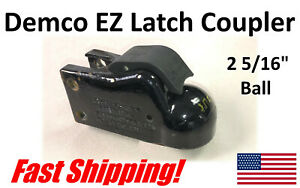2 5 16 Trailer Coupler Ez Latch Hitch 21 000 Demco Original New Take0ff Ball