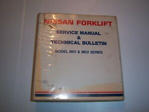 Nissan Forklift Service Manual Models M01 M02 Forklift Manual